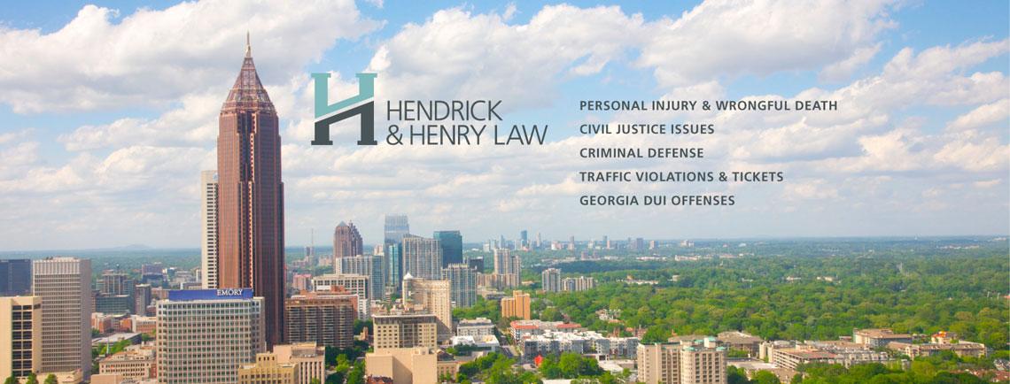 Hendrick & Henry Law | Atlanta Georgia Trial Lawyers